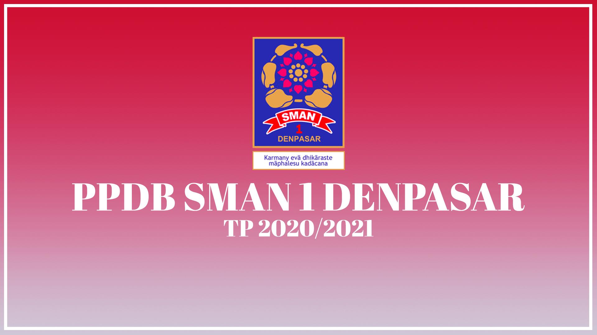 Pengumuman Hasil Seleksi PPDB SMAN 1 Denpasar 2020/2021